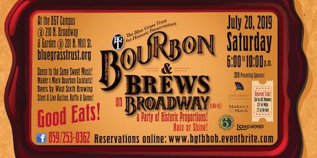 BGT's Bourbon & Brews on Broadway  tickets