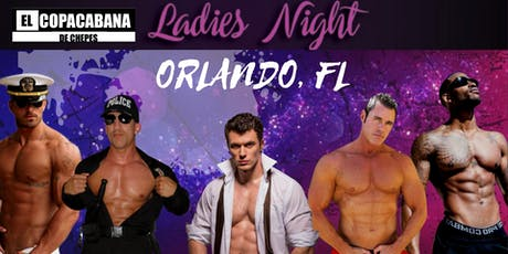 Orlando, FL. Magic Mike Show Live. El Copacabana de Chepes tickets