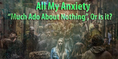 CE Workshop for Therapist - All my Anxiety, Much Ado About Nothing or Is It?  - Brunswick, Ga tickets