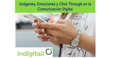 Imágenes, Emociones y Click Through en la Comunicación Digital  entradas