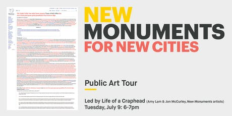 New Monuments: Art Tour w/ Life of a Craphead - Amy Lam & Jon McCurley tickets
