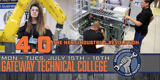 4.0 - The Next Industrial Revolution at Gateway Technical College