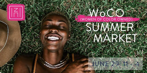 WoCO (Women of Color Owned Summer Market)