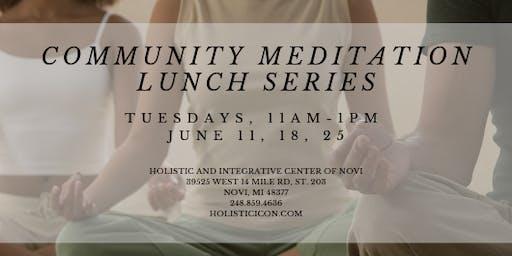 Community Meditation Lunch Series
