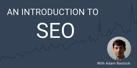 Friendly SEO: An Intro to  getting found on Search tickets