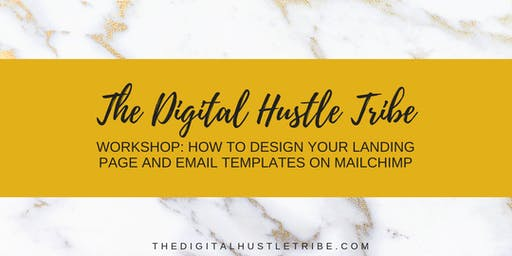Workshop: How To Design Your Landing Page And Email Templates On MailChimp