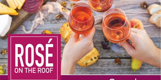 Rosè on the Roof - SOLD OUT