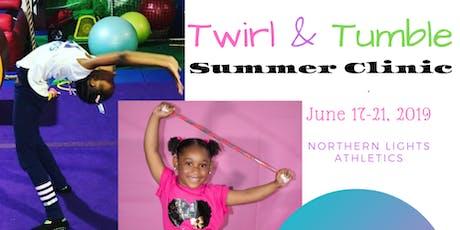 Twirl & Tumble Summer Clinic tickets