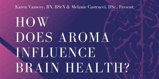 How Does Aroma Influence the Brain?