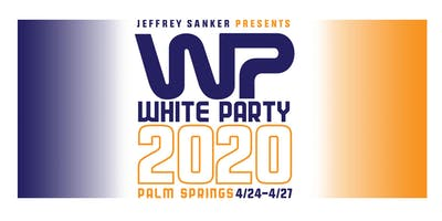 WHITE PARTY PALM SPRINGS 2020