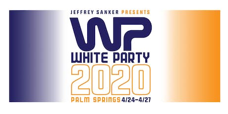 WHITE PARTY PALM SPRINGS 2020 tickets