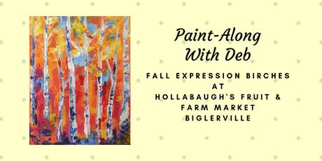 Fall Expression Birches - Hollabaugh Bros. Inc. Paint-Along tickets
