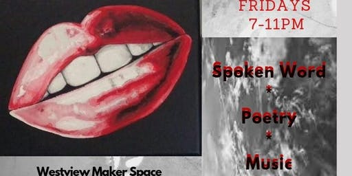 Spoken Word, Poetry, Music & More!