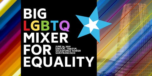 BIG LGBTQ Mixer for Equality