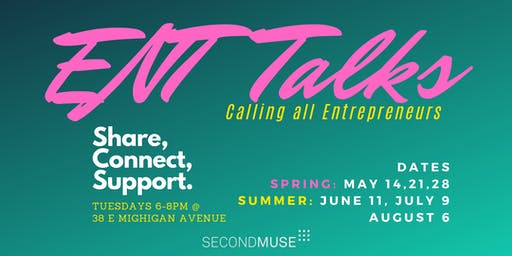 ENT Talk - Entrepreneur Support Group - August 6, 2019