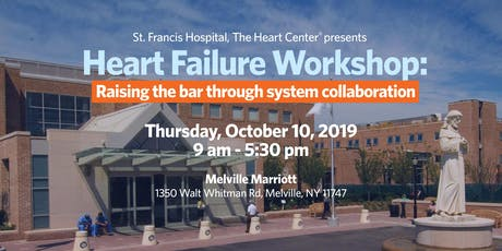 HEART FAILURE WORKSHOP: Raising the bar through system collaboration tickets