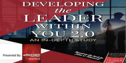 """Developing the Leader Within You 2.0"" Mastermind Group"