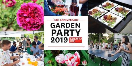Toronto Life Garden Party 2019 tickets