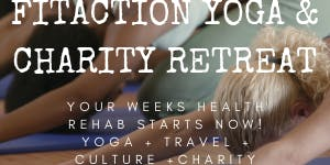 5 Day FitAction Cultural, Yoga & Charity Retreat