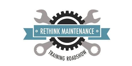 Rethink Maintenance Training Roadshow - Little Rock, AR Area tickets