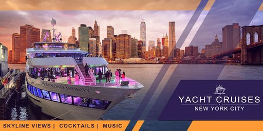 #1 YACHT CRUISE  PARTY AROUND NEW YORK CITY | SKYLINE VIEWS COCKTAILS & MUSIC