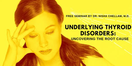 Underlying Thyroid Disorders: Uncovering the Root Cause tickets