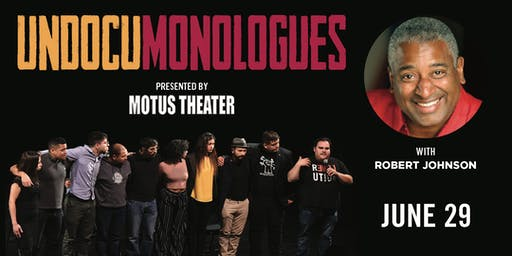 UndocuMonologues Family-Friendly Performance with Jazz Great Robert Johnson at 5pm