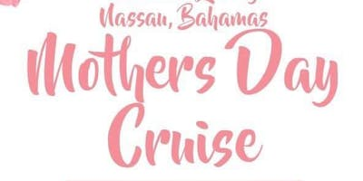 Mother's Day Cruise on the Carnival Liberty, May 8, 2020