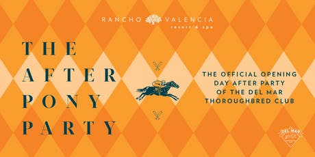 The 2019 After Pony Party at Rancho Valencia tickets