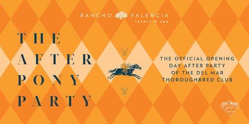 The 2019 After Pony Party at Rancho Valencia