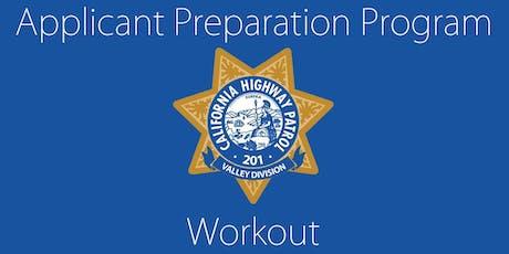 California Highway Patrol-Valley Division Applicant Preparation Program (APP) Workout/Mentorship tickets