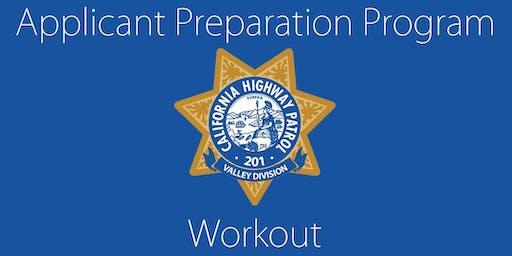 California Highway Patrol-Valley Division Applicant Preparation Program (APP) Workout/Mentorship