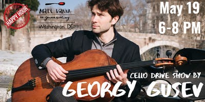 Georgy GUSEV | CELLO DRIVE show