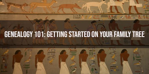 Genealogy 101: Getting Started on Your Family Tree