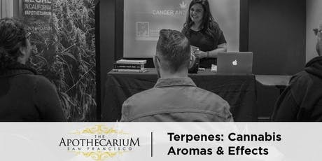 Terpenes: Cannabis Aromas & Effects - Free Class at the Apothecarium tickets