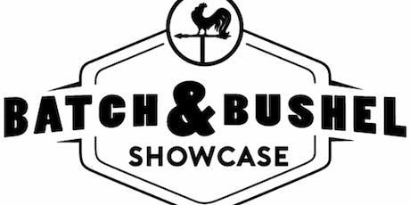 Batch & Bushel Showcase tickets