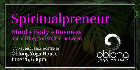Spiritualpreneur- You Know What They Say: Happy Life Happy Business  tickets