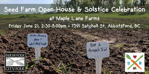 Seed Farm Open House and Solstice Celebration