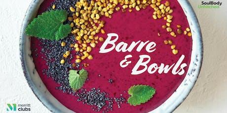 Barre & Bowls tickets