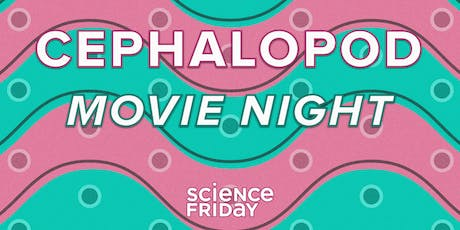 Atlas Obscura Society Chicago: Cephalopod Movie Night With Science Friday tickets