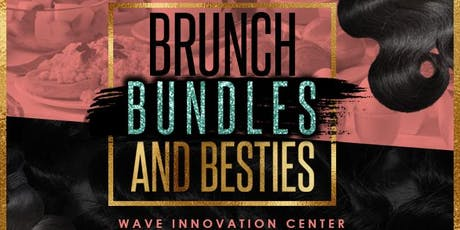 Brunch,Bundles,and Besties tickets