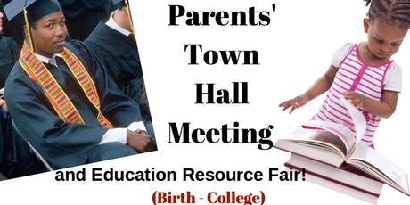 Every Student Succeeds: Parents Town Hall Meeting & Resource Fair (Birth - College) tickets