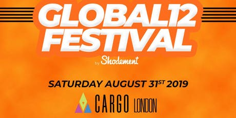 Global 12 Festival Summer Packages 2019 tickets