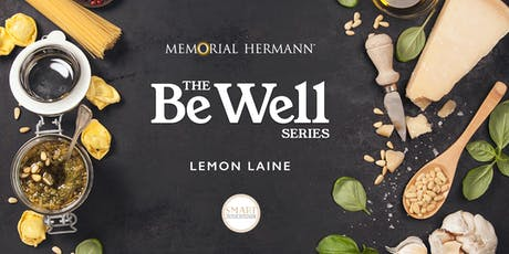 The Be Well Series: Clean Cooking with Smart in the Kitchen & Memorial Hermann  tickets