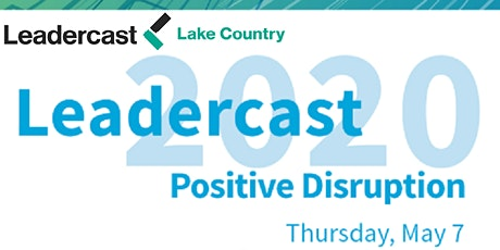 $20 for 2020 - Leadercast LIVE Lake Country 2020 tickets