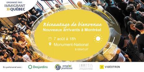 """Réseautage de bienvenue """"nouveaux arrivants à Montréal"""" billets"""