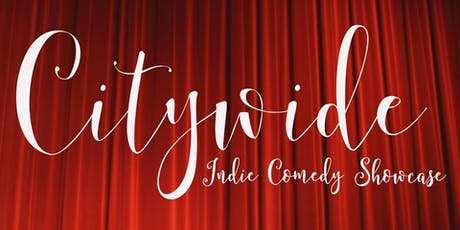 Citywide: Indie Comedy Showcase tickets