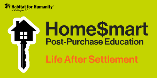 HFHDC Home$mart Post Purchase Education: Life After Settlement Course