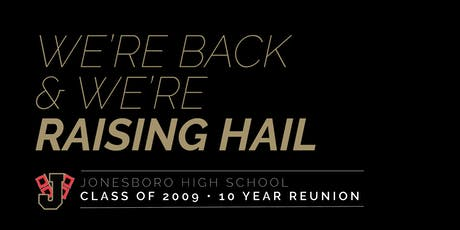 Jonesboro High School Class of 2009 Reunion tickets
