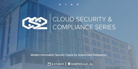 Cloud Security and Compliance Series (CS2) Huntsville tickets